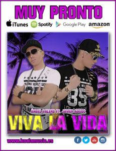 VIVA LA VIDA - ANGEL VALERO Y JAVIER AGUDO